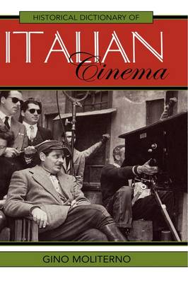 Picture of Historical Dictionary of Italian Cinema