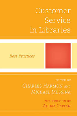 Picture of Customer Service in Libraries: Best Practices