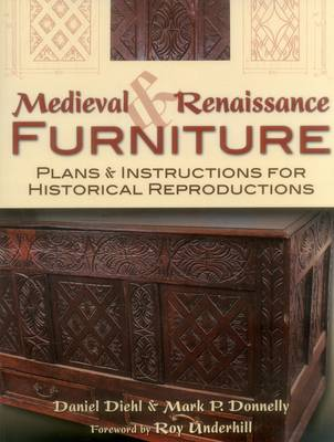 Picture of Medieval & Renaissance Furniture: Plans & Instructions for Historical Reproductions
