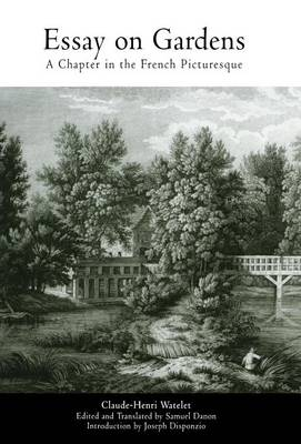 Picture of Essay on Gardens: A Chapter in the French Picturesque