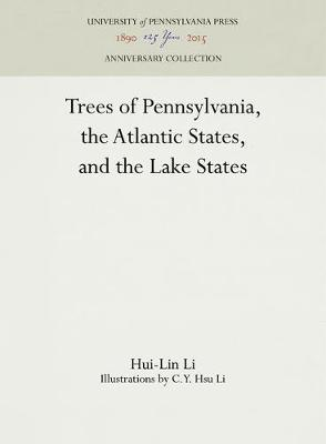 Picture of Trees of Pennsylvania: The Atlantic States and the Lake States