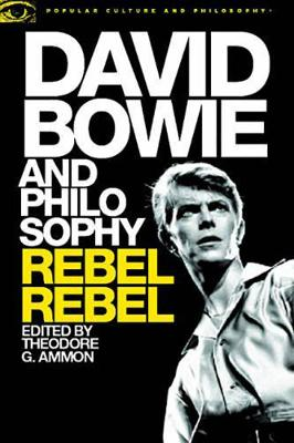 Picture of David Bowie and Philosophy: Rebel, Rebel