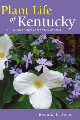 Picture of Plant Life of Kentucky: An Illustrated Guide to the Vascular Flora