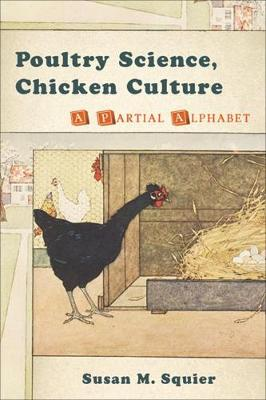 Picture of Poultry Science, Chicken Culture: A Partial Alphabet