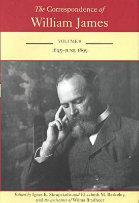 Picture of The Correspondence of William James: v. 8: 1895-June 1899