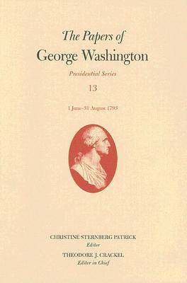 Picture of The Papers of George Washington: June-August 1793