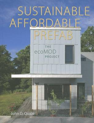 Picture of Sustainable, Affordable, Prefab: The Ecomod Project