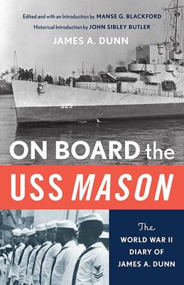 Picture of On Board the USS Mason: The World War II Diary of James A. Dunn