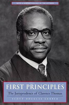 Picture of First Principles: The Jurisprudence of Clarence Thomas