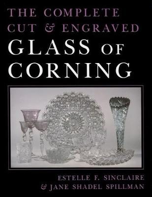 Picture of The Complete Cut and Engraved Glass of Corning