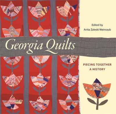 Picture of Georgia Quilts: Piecing Together a History