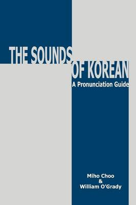 Picture of The Sounds of Korean: A Pronunciation Guide
