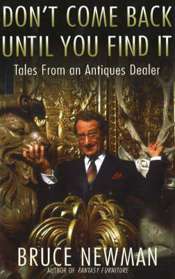 Picture of Don't Come Back Until You Find it: Tales from an Antiques Dealer