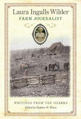 Picture of Laura Ingalls Wilder, Farm Journalist: Writings from the Ozarks