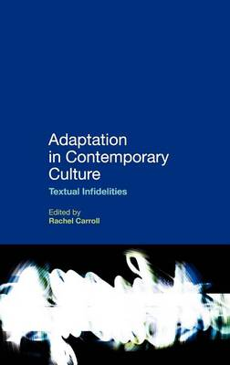 Picture of Adaptation in Contemporary Culture: Textual Infidelities