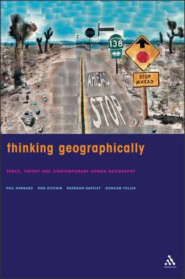 Picture of Thinking Geographically: Space, Theory and Contemporary Human Geography