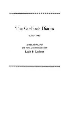 Picture of The Goebbels Diaries, 1942-1943
