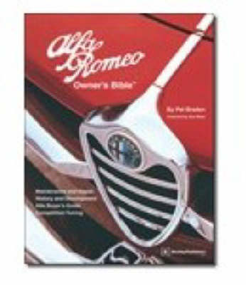 Picture of Alfa Romeo Owner's Bible 1954 on: All the Information You Need to Buy, Enjoy and Maintain Your Alfa
