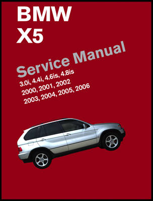 Picture of BMW X5 Service Manual 2000-2006 (E53): 3.0i, 4.4i, 4.6is, 4.8is
