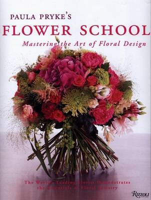 Picture of Paula Pryke's Flower School: Mastering the Art of Floral Design