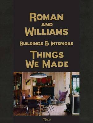 Picture of Roman and Williams Buildings and Interiors: Things We Made