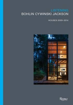 Picture of Listening:Bohlin Cywinski Jackson: Houses 2009-2014