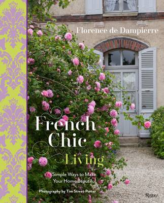 Picture of French Chic Living: Simple Ways to Make Your Home Beautiful