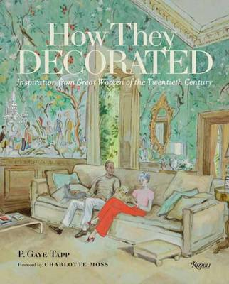 Picture of How They Decorated: Inspiration from Great Women of the Twentieth Century