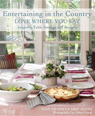 Picture of Entertaining in the Country: Love Where You Eat: Inspiring Table Settings and Recipes