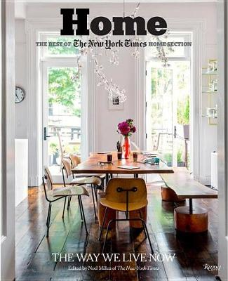 Picture of Home: the Best of the New York Times Home Section: The Way We Live Today