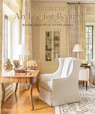 Picture of Beth Webb: an Eye for Beauty: Rooms That Speak to the Senses