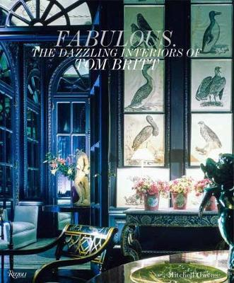 Picture of Fabulous: The Dazzling Interiors of Tom Britt