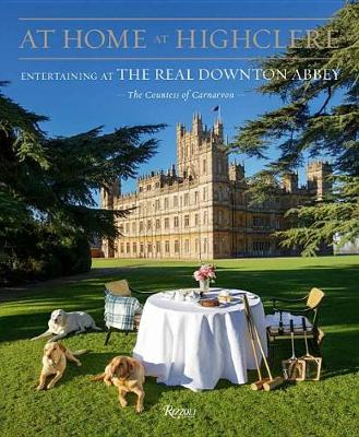 Picture of At Home at Highclere: Entertaining at the Real Downton Abbey