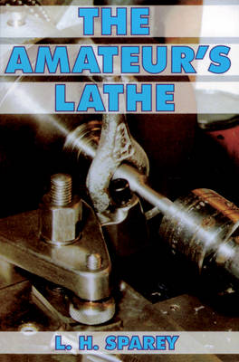 Picture of The Amateur's Lathe