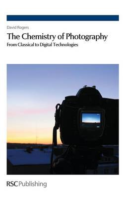 Picture of The Chemistry of Photography: From Classical to Digital Technologies