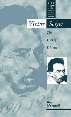 Picture of Victor Serge: The Uses of Dissent