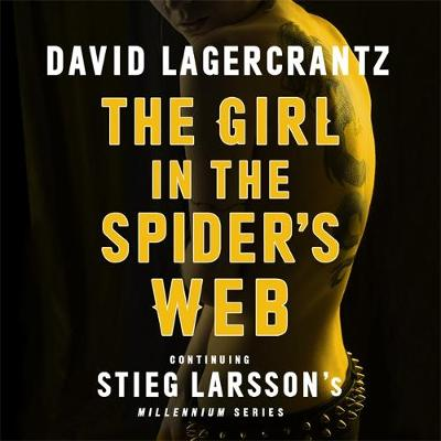 Picture of The Girl in the Spider's Web: Continuing Stieg Larsson's Millennium Series