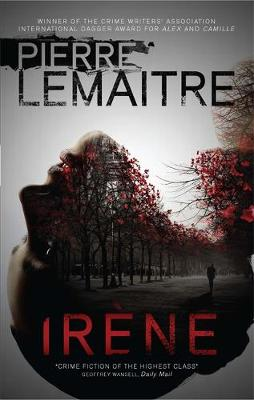 Picture of Irene: Book 1: The Brigade Criminelle Trilogy