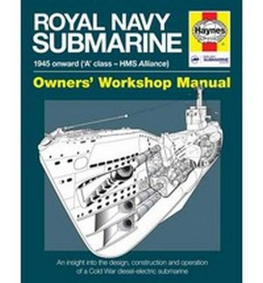 Picture of Royal Navy Submarine Manual: 1945 Onward ('A' Class - HMS Alliance)