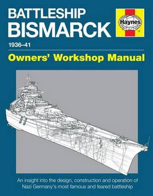Picture of Battleship Bismarck Manual: Nazi Germany's Most Famous and Feared Battleship
