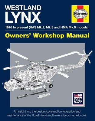 Picture of Westland Lynx Manual: 1976 Onwards (HAS Mk 2, Mk 3 and HMA Mk 8 Models)