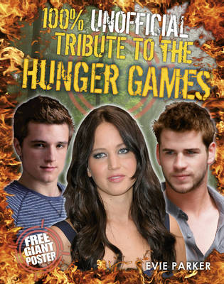 Picture of 100% Unofficial Tribute to the Hunger Games