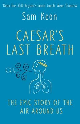 Picture of Caesar's Last Breath - The Epic Story of the Air We Breathe