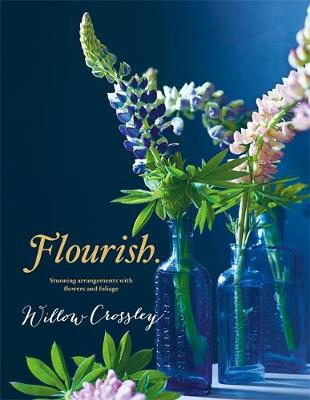 Picture of Flourish: Stunning Arrangements with Flowers and Foliage