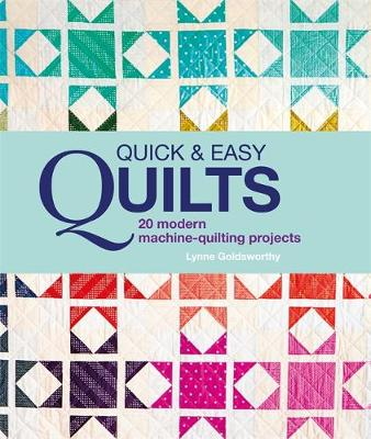 Picture of Quick and Easy Quilts: 20 Modern Machine Quilting Projects