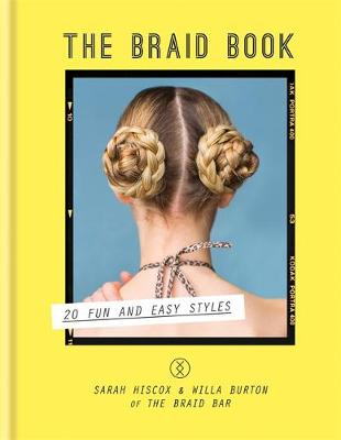 Picture of The Braid Book: 20 Fun and Easy Styles
