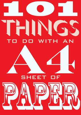Picture of 101 Things to Do with an A4 Sheet of Paper