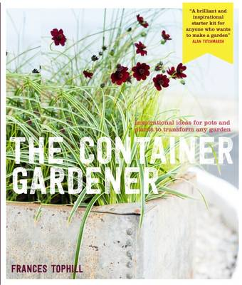 Picture of Container Gardening: Inspirational Ideas for Pots & Plants to Transform Any Garden