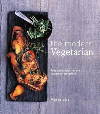Picture of The Modern Vegetarian: Food adventures for the contemporary palate
