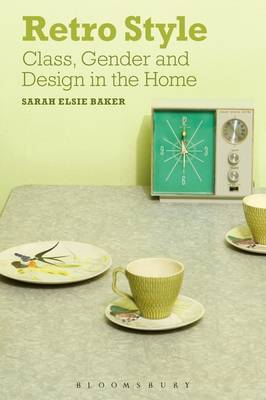 Picture of Retro Style: Class, Gender and Design in the Home